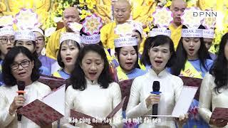 Ca khúc: Phật giáo Việt Nam do Ban đạo ca chùa Giác Ngộ trình bày nhân ngày Phật đản 18-05-2019