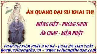 Tránh Giết, Phóng Sanh, Ăn Chay, Niệm Phật