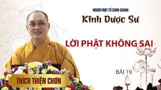 Kinh Dược Sư: Lời Phật không sai