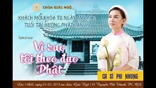 Vì Sao Tôi Theo Đạo Phật Kỳ 26: Ca sĩ Phi Nhung