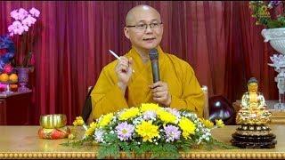 Thích Hạnh Tuệ | Thờ Phật, Lạy Phật, Cúng Phật - phần 1