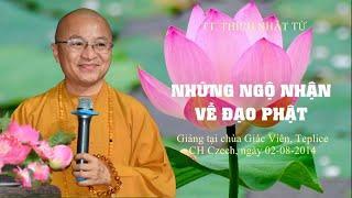 Những ngộ nhận về đạo Phật - Chùa Giác Viên- Czech 02-08-2014 - TT. Thích Nhật Từ