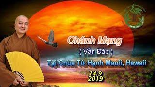 Chánh Mạng - Thầy Thích Pháp Hòa ( Chùa Từ Hạnh Mauii , Hawaii ngày 14.9.2019 )