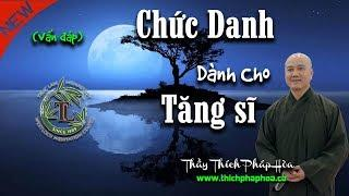 Chức Danh Dành Cho Tăng sĩ Phật giáo