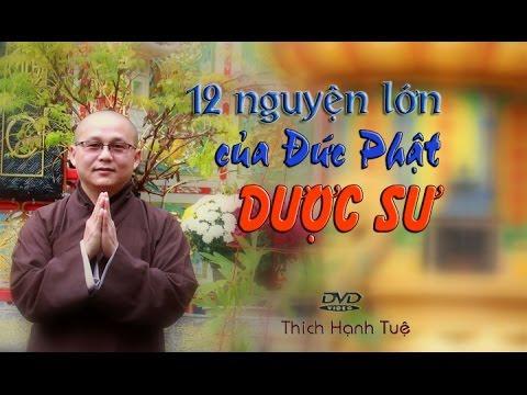 12 Đại Nguyện Của Đức Phật Dược Sư