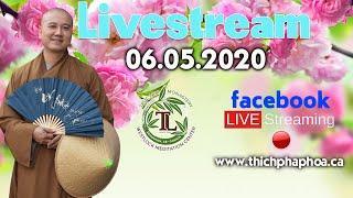 06.05.2020 Livestream - Pháp Thoại Trực Tuyến - Thầy Thích Pháp Hòa