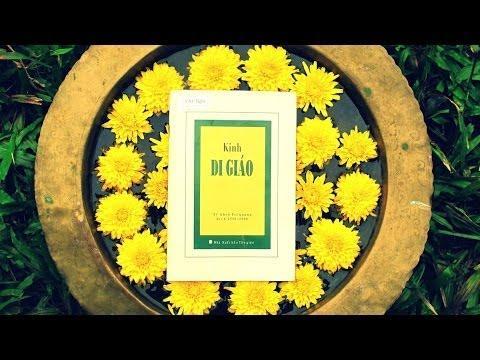 Đọc Kinh Di Giáo (Có Phụ Đề)