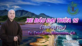 Xe Báu Đại Thừa 12 - Thầy Thích Pháp Hòa (Tv.Trúc Lâm,9.5.2020)