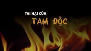Tai Hại Của Tam Độc