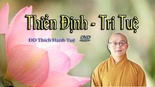Thiền Định, Trí Tuệ