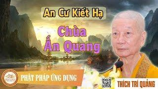 An cư kiết hạ chùa Ấn Quang