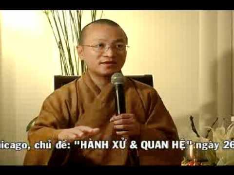 Điều phước lành 5-6: Hành Xử Và Quan Hệ - Phần 2/2 (26/07/2008) video do Thích Nhật Từ giảng