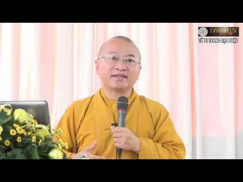 Từ bi trong đạo Phật -  28/11/2015