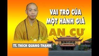 VAI TRÒ CỦA MỘT HÀNH GIẢ AN CƯ  - Chùa VN Quốc Tự