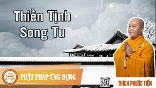 Thiền Tịnh Song Tu