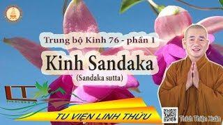 Trung bộ 76.  Kinh Sandaka - Phần 1