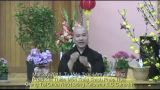 Pháp Khí Thiền Môn - Thầy. Thích Pháp Hòa (Mar 21,2010)