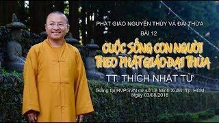 Bài 12: Cuộc sống con người theo Phật giáo đại thừa