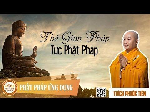 Thế Gian Pháp Tức Phật Pháp
