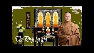 Thờ Phật Tại Nhà