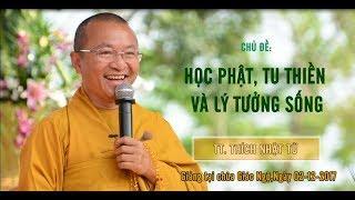 Học Phật, Tu Thiền và Lý Tưởng Sống