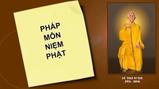 Pháp Môn Niệm Phật- Phần 3