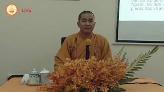 LỚP HỌC TĂNG CHI BỘ KINH 29.12.2018 (Phẩm Vô Phạm, Một Người)