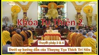 Khóa Tu Thiền 2 - Phần 2/3 - TV Chân Nguyên, USA