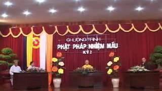 Phật pháp nhiệm mầu kỳ 2 - Cư sĩ Minh Đức - Diệu Tấn