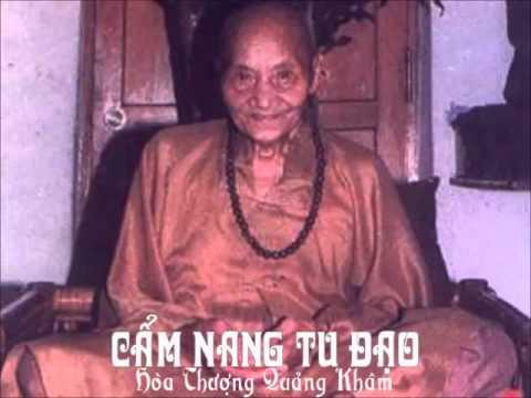 Cẩm Nang Tu Đạo (Tác Giả: Hòa Thượng Quảng Khâm)