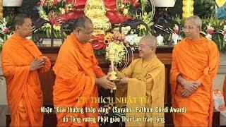 """TT Nhật Từ nhận"""" Giải thưởng tháp vàng"""" của Tăng vương Phật giáo Thái Lan"""