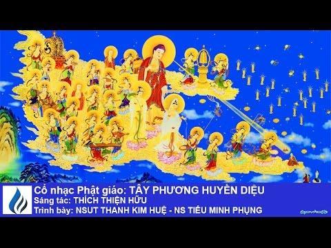 Cổ nhạc Phật giáo: TÂY PHƯƠNG HUYỀN DIỆU (karaoke)