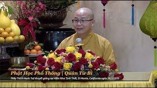 Thích Hạnh Tuệ | Phật Học Phổ Thông - Quán Từ Bi
