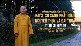 Bài 3: So sánh Phật giáo nguyên thủy và đại thừa