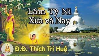 Vườn Lâm Tỳ Ni xưa và nay