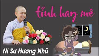 TỈNH HAY MÊ | Ni Sư Hương Nhũ | Thiên Quang Media