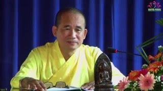 63. Bài 3 A Nan Cầu Phật Dạy Phương Pháp Tu Hành Lần Thứ 2 P2 TT Thích Thiện Xuân TG Chùa Hồng Liên