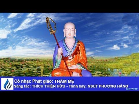 Cổ nhạc Phật giáo: THĂM MẸ (karaoke)