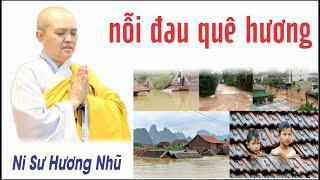 NỖI ĐAU QUÊ HƯƠNG || Ni Sư Hương Nhũ || Thiên Quang Media