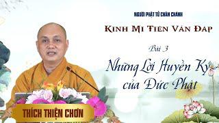 Bài 03. Kinh Mi Tiên Vấn Đáp - Những Lời Huyền Ký Của Đức Phật