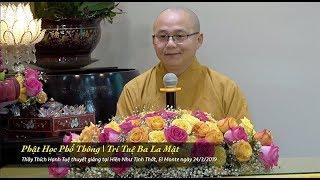 Thích Hạnh Tuệ | Phật Học Phổ Thông - Trí Tuệ Ba La Mật