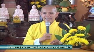 Lạy Phật Như Thế Nào Cho Có Phước