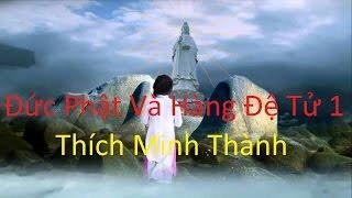 Đức Phật Và Hàng Đệ Tử 1