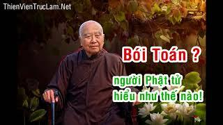 Coi Bói - Xin Xăm - Người Phật tử hiểu như thế nào ?