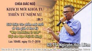 GS.TS Nguyễn Hữu Liêm giới thiệu về tác phẩm - Tại Sao Đạo Phật Là Đúng