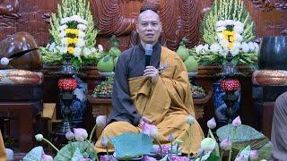 Pháp thoại giảng giải Sám Phòng Hộ Chuyển Hóa (Bài 1) | Thầy Trí Chơn