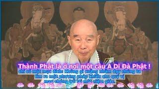 Thành Phật Là Ở Nơi Một Câu A Di Đà Phật