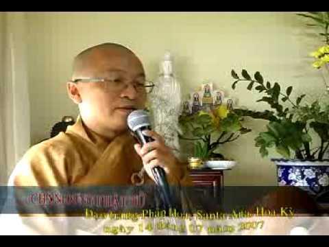 Chân Dung Phật Tử (14/07/2007) video do Thích Nhật Từ giảng