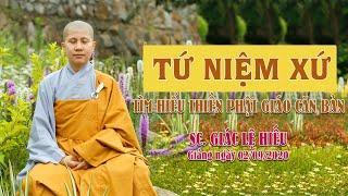 Tứ niệm xứ - Tìm hiểu thiền Phật giáo căn bản - SC. Giác Lệ Hiếu