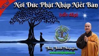 Nơi Đức Phật Nhập Niết Bàn